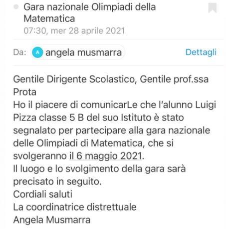Il nostro Luigi Pizza della 5B di Scienze Applicate è stato selezionato per partecipare alla gara nazionale delle Olimpiadi di Matematica